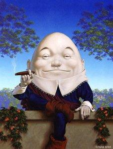 """Humpty Dumpty"""